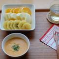 スープとフルーツで朝ごはん。